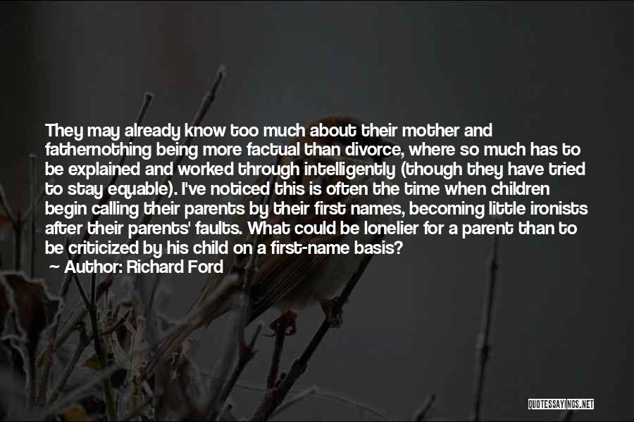 First Time Becoming A Father Quotes By Richard Ford