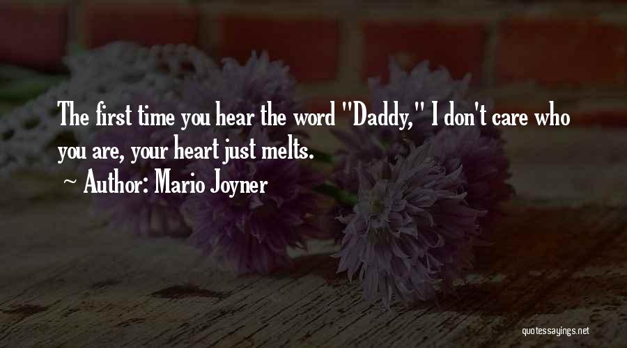 First Time Daddy Quotes By Mario Joyner