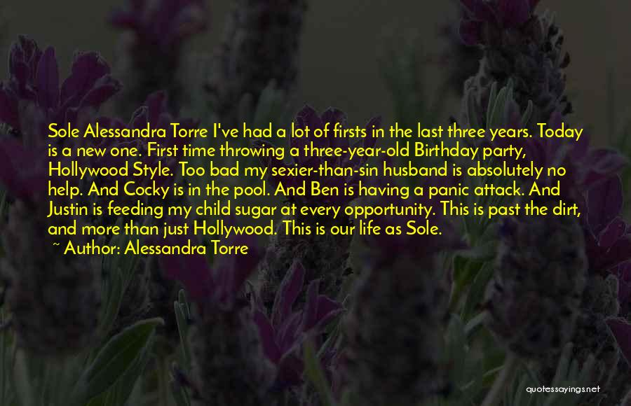 First Time In My Life Quotes By Alessandra Torre