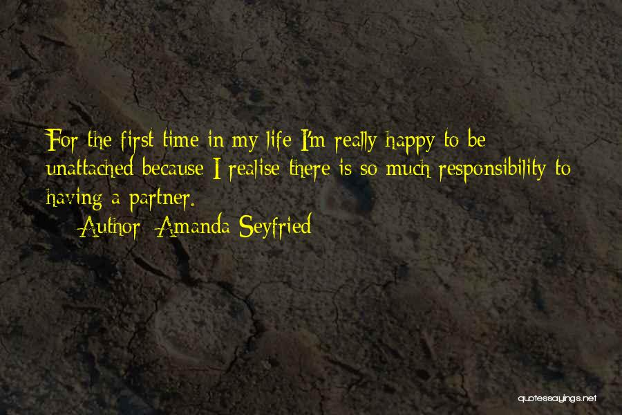 First Time In My Life Quotes By Amanda Seyfried
