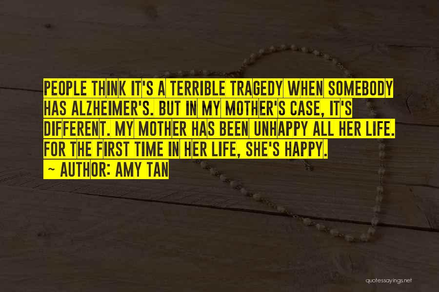 First Time In My Life Quotes By Amy Tan
