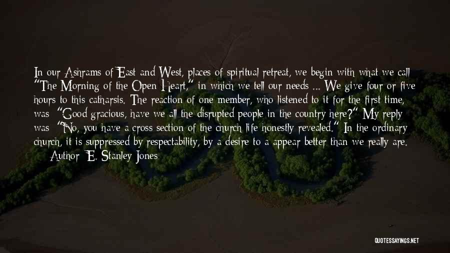 First Time In My Life Quotes By E. Stanley Jones