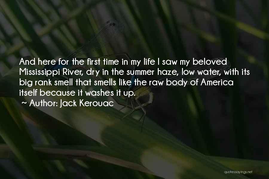 First Time In My Life Quotes By Jack Kerouac