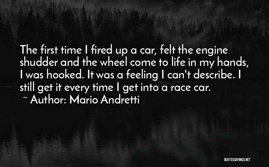 First Time In My Life Quotes By Mario Andretti
