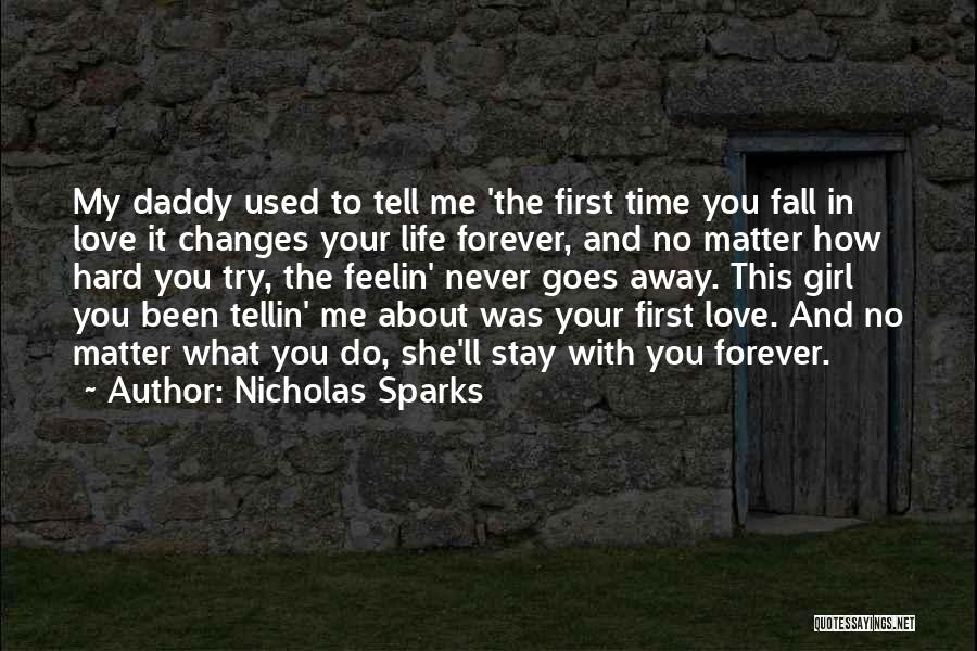 First Time In My Life Quotes By Nicholas Sparks