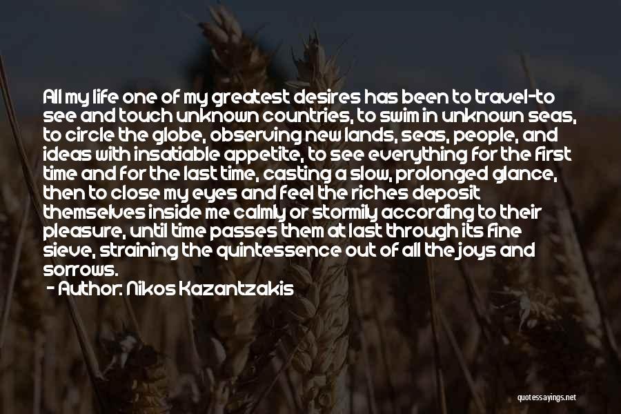 First Time In My Life Quotes By Nikos Kazantzakis