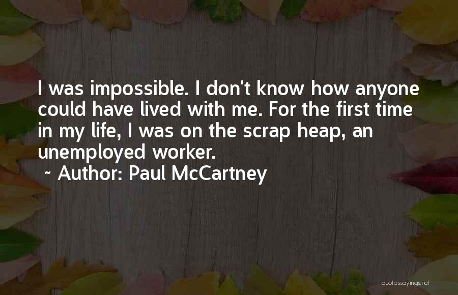 First Time In My Life Quotes By Paul McCartney