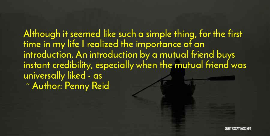 First Time In My Life Quotes By Penny Reid