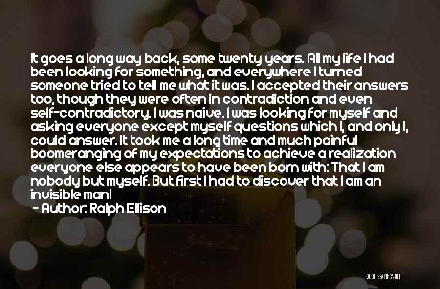 First Time In My Life Quotes By Ralph Ellison