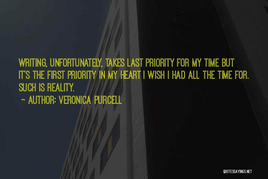 First Time In My Life Quotes By Veronica Purcell