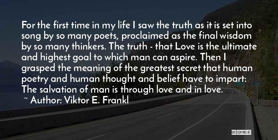 First Time In My Life Quotes By Viktor E. Frankl