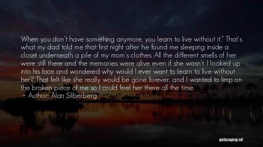First Time Mom And Dad Quotes By Alan Silberberg