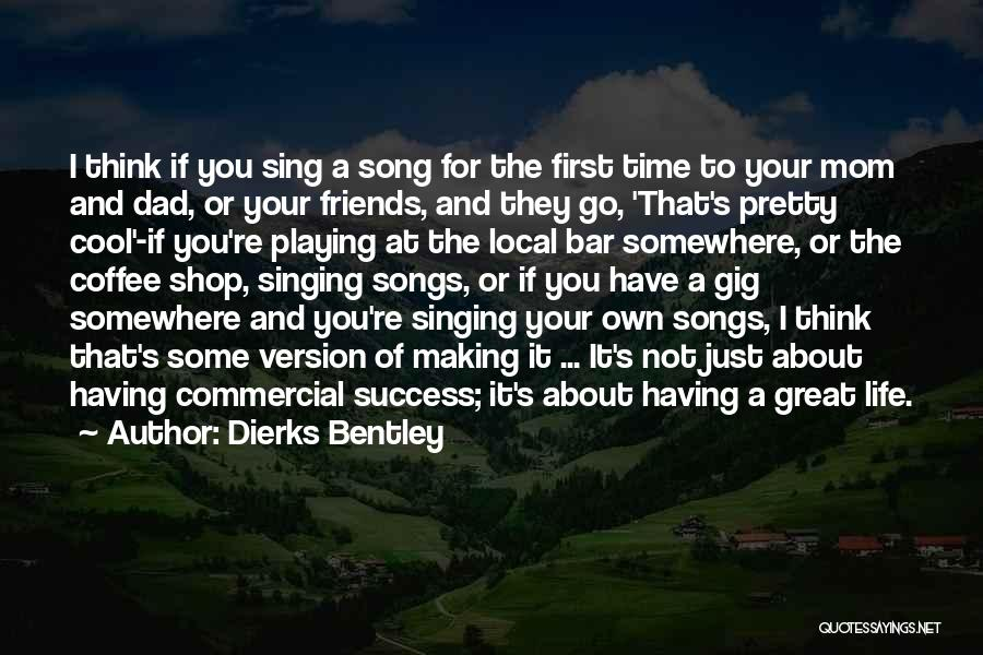 First Time Mom And Dad Quotes By Dierks Bentley