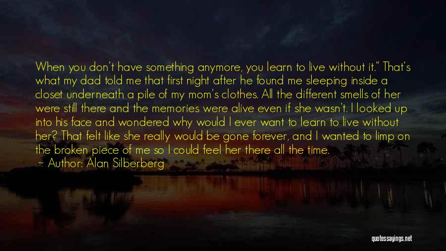 First Time Relationships Quotes By Alan Silberberg