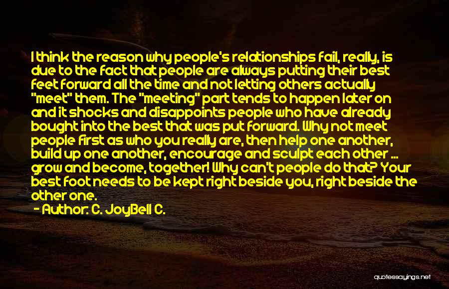 First Time Relationships Quotes By C. JoyBell C.