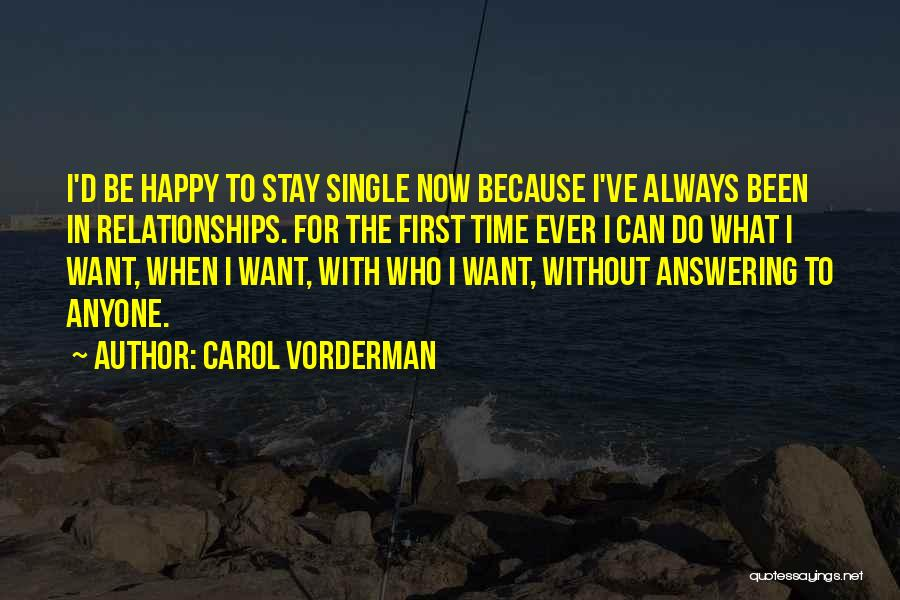First Time Relationships Quotes By Carol Vorderman