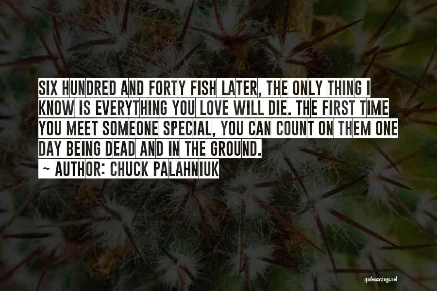 First Time Relationships Quotes By Chuck Palahniuk