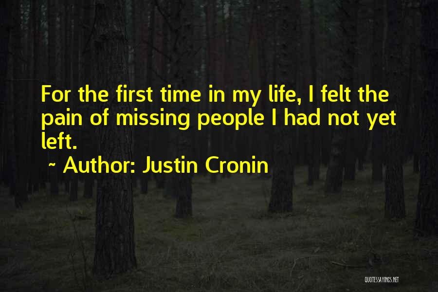First Time Relationships Quotes By Justin Cronin