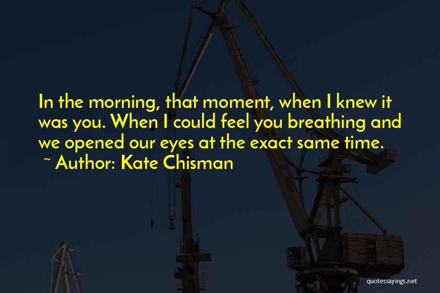 First Time Relationships Quotes By Kate Chisman
