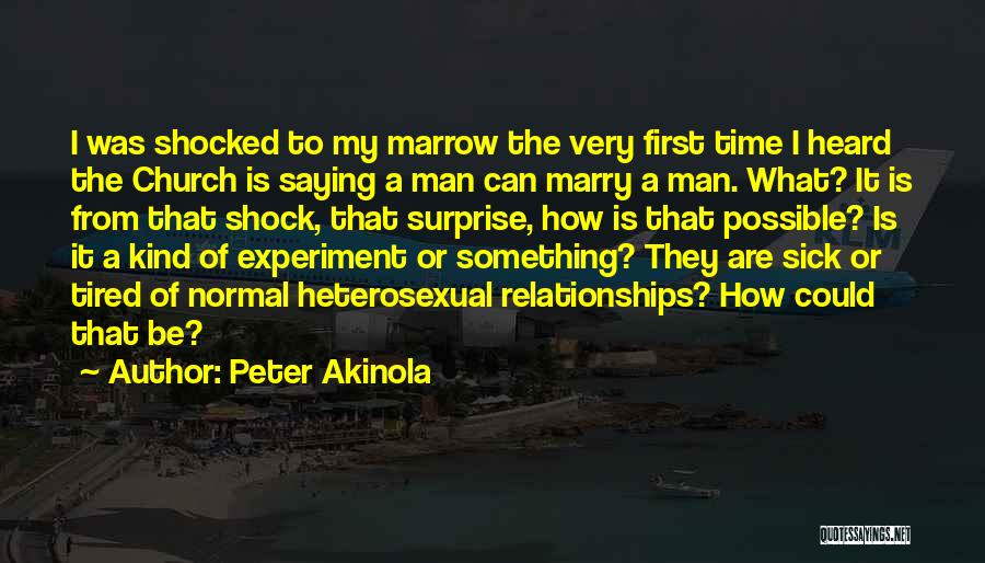 First Time Relationships Quotes By Peter Akinola