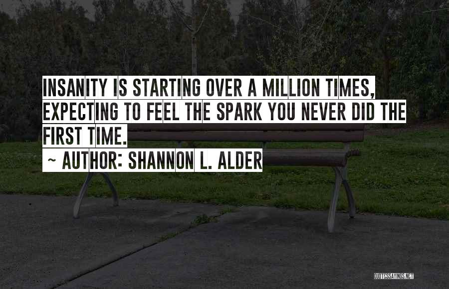 First Time Relationships Quotes By Shannon L. Alder