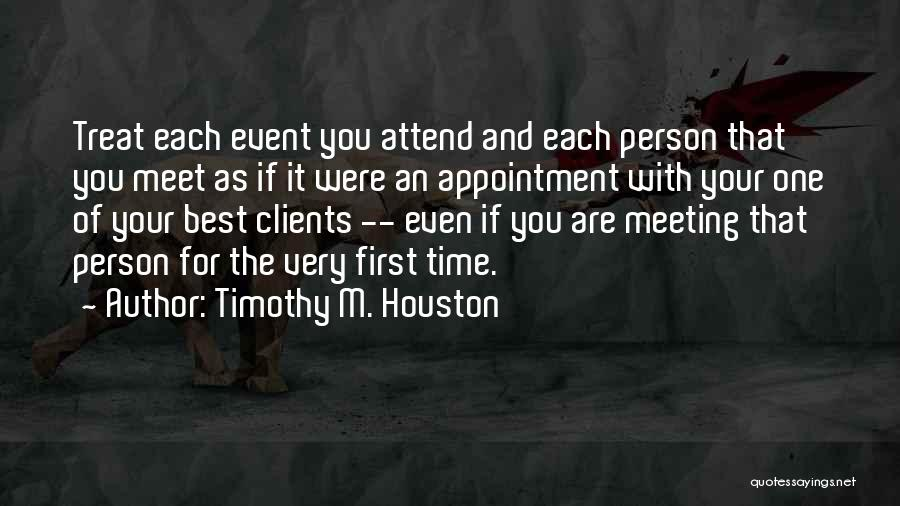 First Time Relationships Quotes By Timothy M. Houston