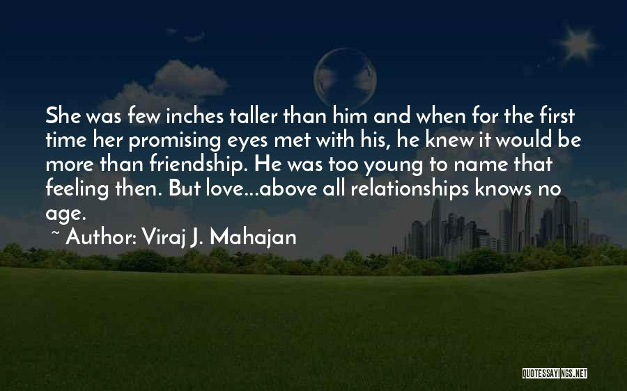 First Time Relationships Quotes By Viraj J. Mahajan