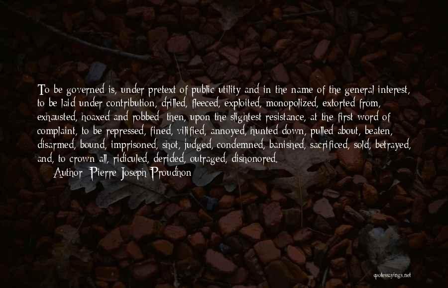 First Utility Quotes By Pierre-Joseph Proudhon