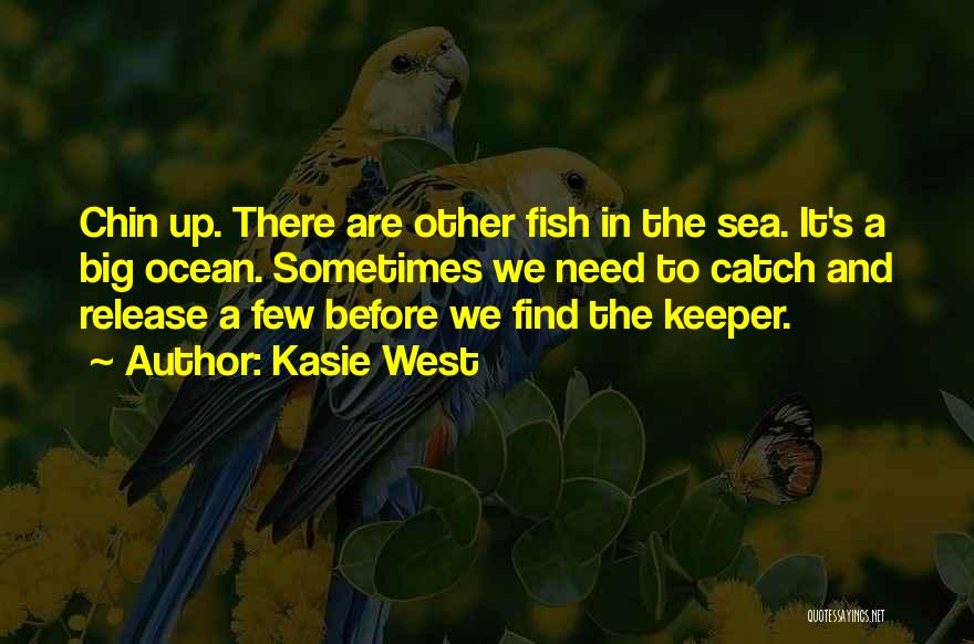 Fish In The Ocean Quotes By Kasie West