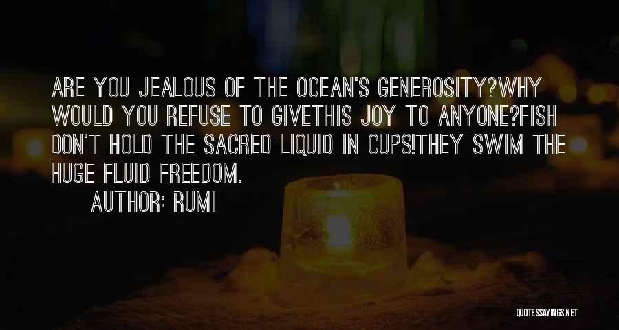 Fish In The Ocean Quotes By Rumi
