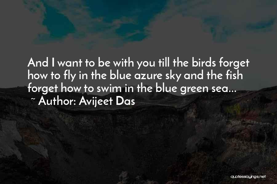 Fish In The Sea Love Quotes By Avijeet Das