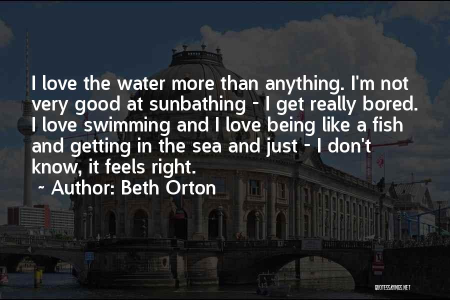 Fish In The Sea Love Quotes By Beth Orton