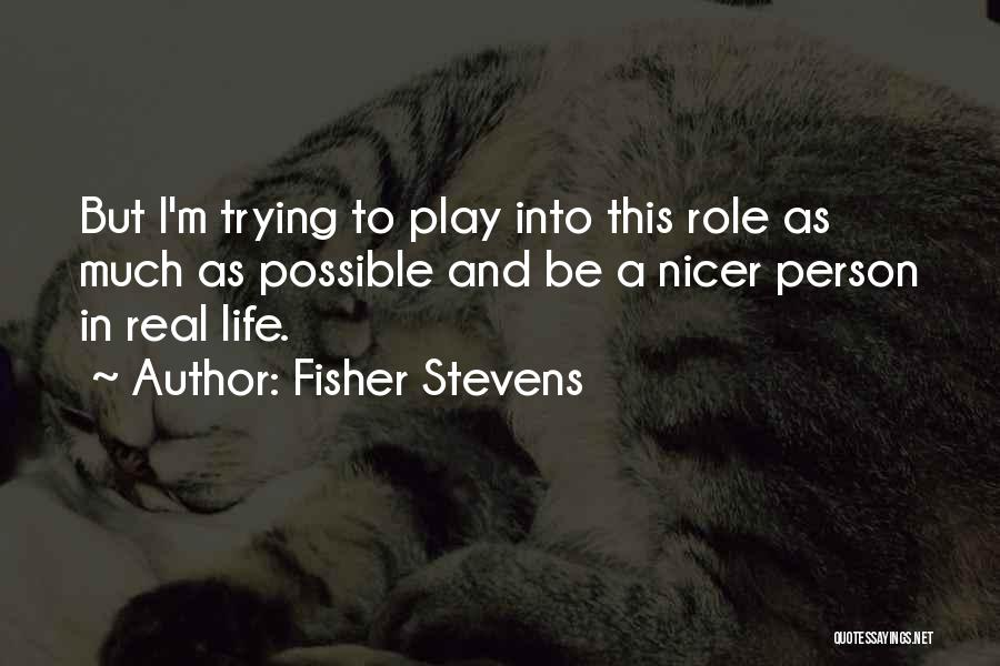 Fisher Stevens Quotes 1671042