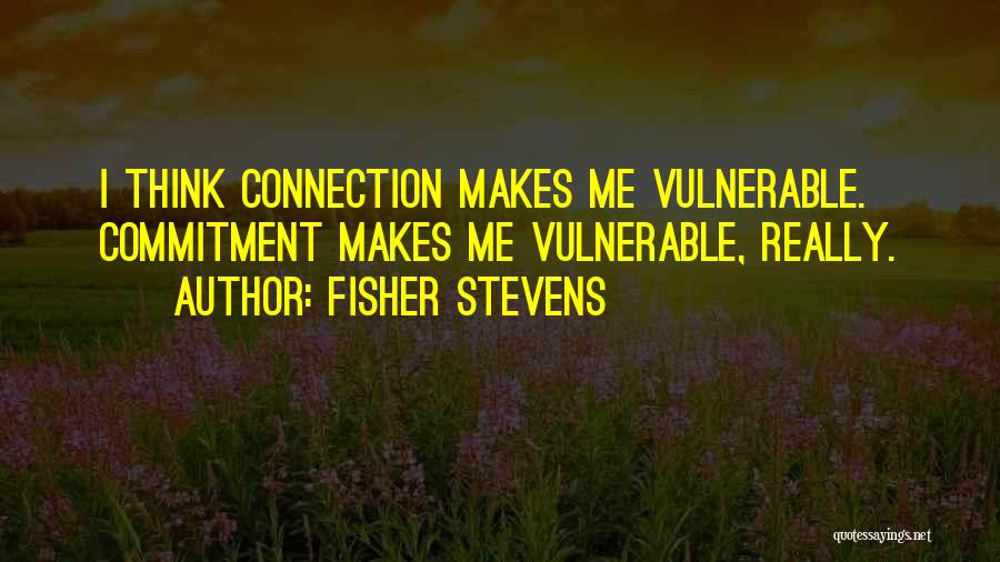 Fisher Stevens Quotes 1813303