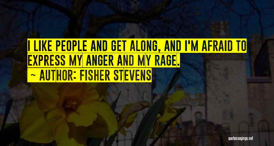 Fisher Stevens Quotes 2102223