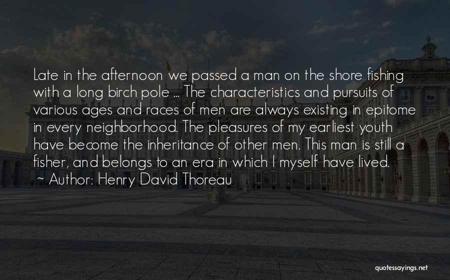 Fishing Pole Quotes By Henry David Thoreau