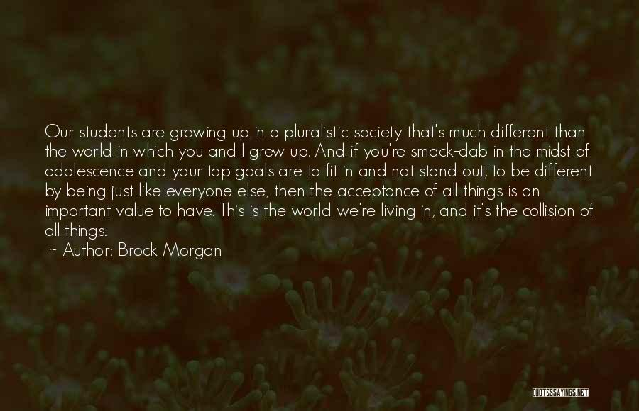 Fit In Stand Out Quotes By Brock Morgan