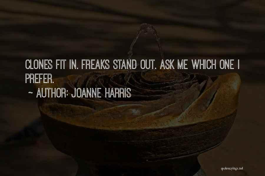Fit In Stand Out Quotes By Joanne Harris