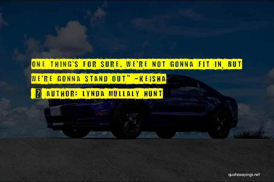 Fit In Stand Out Quotes By Lynda Mullaly Hunt