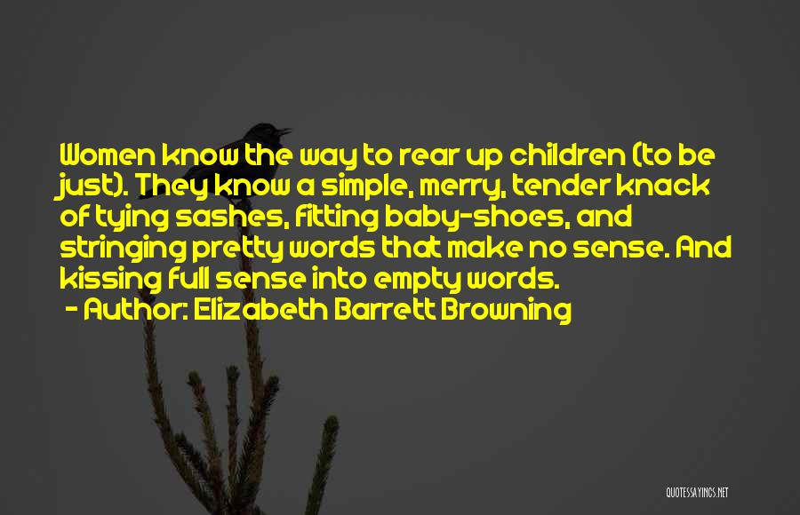 Fitting In Shoes Quotes By Elizabeth Barrett Browning