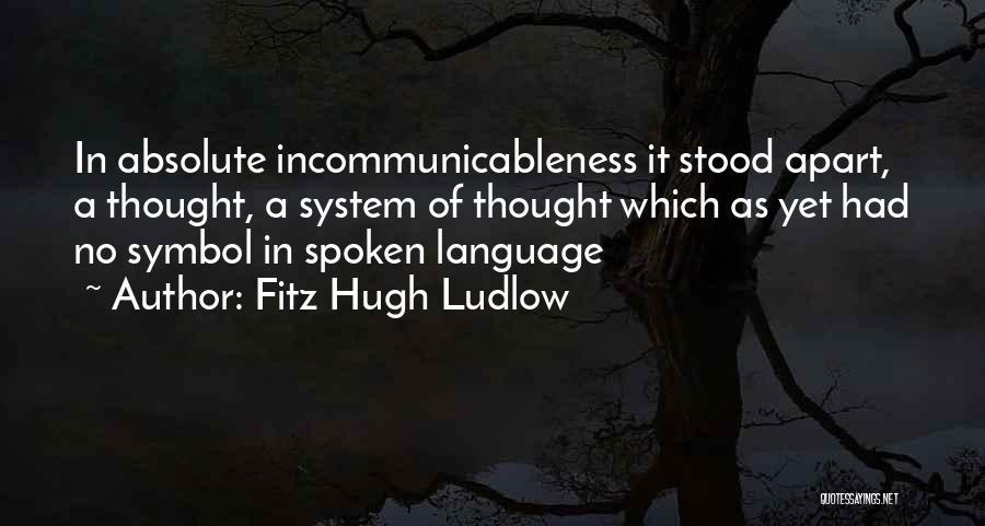 Fitz Hugh Ludlow Quotes 2060448