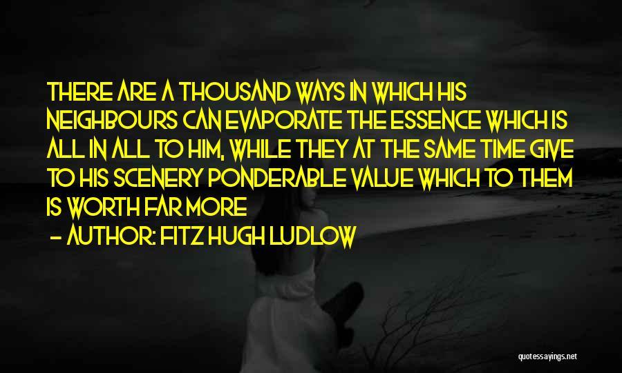 Fitz Hugh Ludlow Quotes 233753