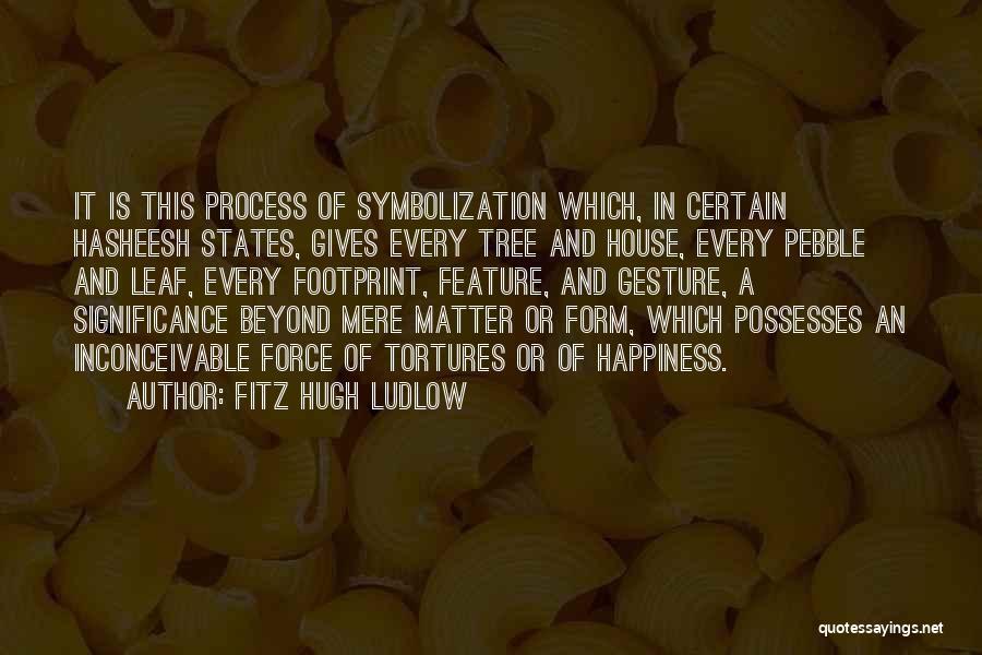Fitz Hugh Ludlow Quotes 254104
