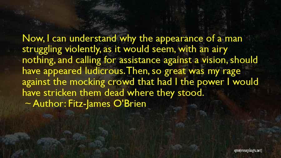 Fitz-James O'Brien Quotes 2017307