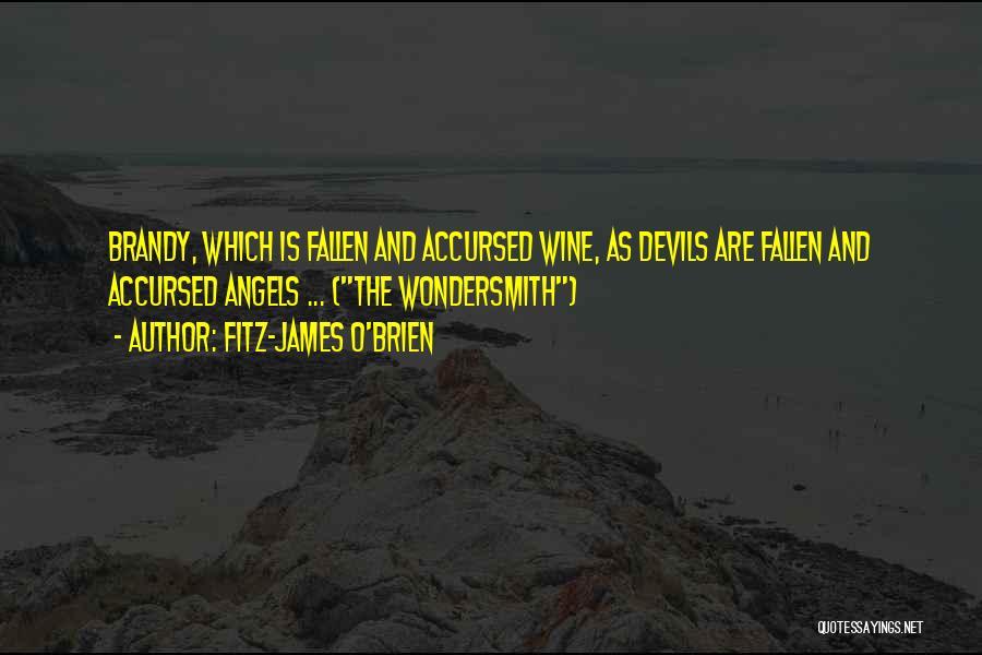 Fitz-James O'Brien Quotes 341449