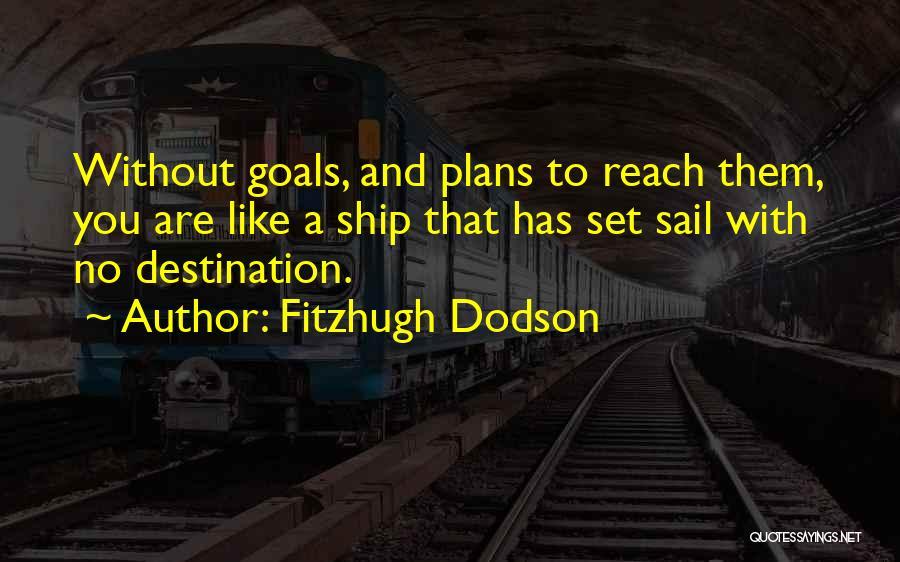 Fitzhugh Dodson Quotes 1065513