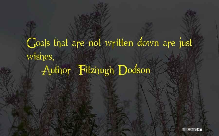 Fitzhugh Dodson Quotes 995517