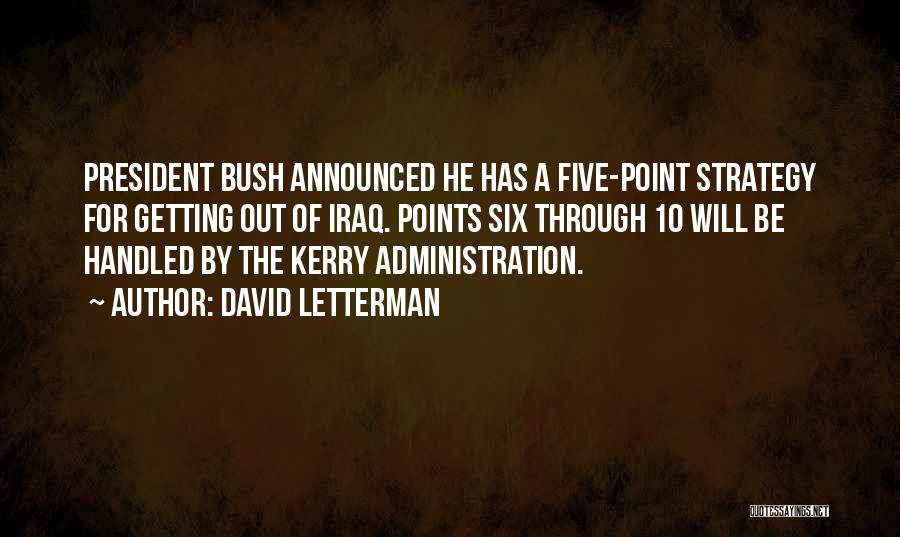 Five Points Quotes By David Letterman