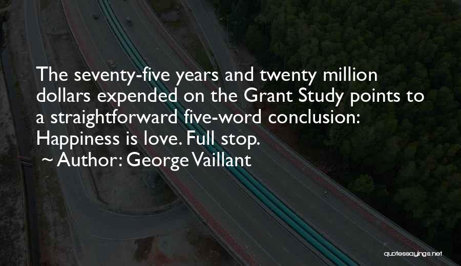 Five Points Quotes By George Vaillant
