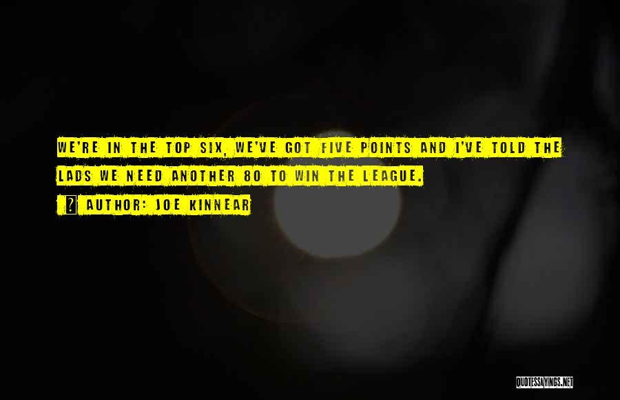 Five Points Quotes By Joe Kinnear